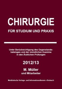 Chirurgie für Studium und Praxis 2012/13