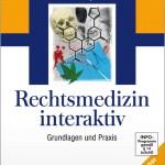 Rechtsmedizin interaktiv