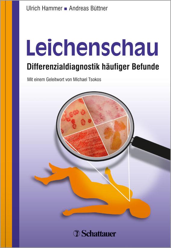 Leichenschau - Differenzialdiagnostik häufiger Befunde