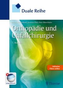 Duale Reihe Orthopädie und Unfallchirurgie
