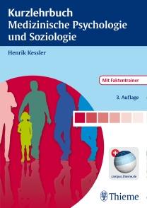 Die 3. Auflage des Kurzlehrbuchs Medizinische Psychologie und Soziologie von Thieme