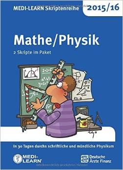 Die Medi-Learn-Skriptenreihe Mathe/Physik 2015/16