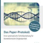 Das Paper-Protokoll von Stefan Lang gibt eine Anleitung zum Verfassen von (bio-)medizinischen Forschungsartikeln.