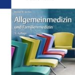 Duale Reihe Allgemeinmedizin und Familienmedizin, 5. Auflage