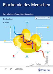 Unsere Rezension des Buchs Biochemie des Menschen (Florian Horn)