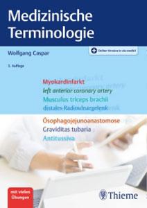 Medizinische Terminologie von Wolfgang Caspar