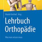 Lehrbuch Orthopädie - Was man wissen muss